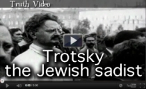 Trotsky the Jewish sadist